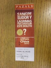 28/10/2006 Ticket: Chivas v Atlas  (folded). Thanks for viewing this item offere
