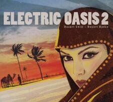 ELECTRIC OASIS 2 = Bondi/VibraPHile/Mazachigno/Katsuro/Mosavo...= CHILL DELUXE !