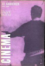L'Avant Scène Cinéma 141 - Arthur Penn : Le gaucher - novembre 1973