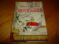 NORMAN HARTNELL-SILVER AND GOLD-SIGNED-1ST-QUEEN'S DRESSMAKER-1955-HB-VG-V RARE
