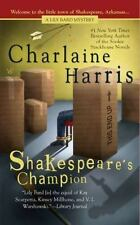 Shakespeare's Champion [Lily Bard Mysteries, Book 2] Harris, Charlaine  Good