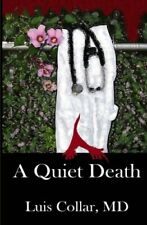 A Quiet Death by Collar M.D., Luis Book The Fast Free Shipping