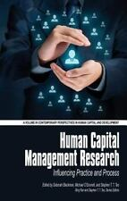 Human Capital Management Research : Influencing Practice and Process: By Blac...