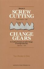 Screw Cutting and Change Gears (2 Books in 1)/lathe