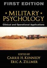 Military Psychology, Clinical and Operational Applications, by Kennedy & Zillmer