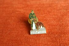 19340 PINS PIN'S POLICE BRIGADE CYNOPHILE CHIEN DOG CANINE
