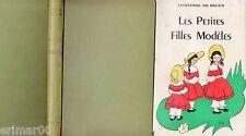 Les Petites Filles Modèles / Comtesse de SEGUR // Editions OPTIC // 1ère Edition