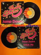 LP 45 7'' LA BELLE EPOQUE Jump down Drink me 1979 italy EMI 3C00662765*cd mc dvd