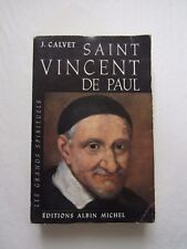 SAINT VINCENT de PAUL - J. CALVET - 1959