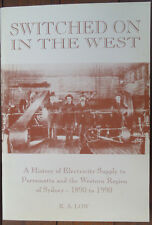Switched on in the West - History of Electricity Supply to Western Sydney - Low