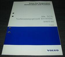 Werkstatthandbuch Volvo S 40 / V 40 Verbrennungsprozeß B 4184 SM Stand 02/1998!