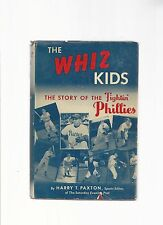 The Whiz Kids by Harry T Paxton  First Ed  1950