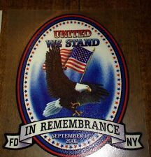 "United We Stand, Fire Dept., NY, 9/11/01, Custom Made 3.25""h   #EF29"