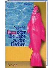 Rosa oder die Liebe zu den Fischen; Lebensbeichte im DDR Mausoleum (Roman, Fritz