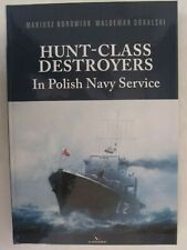 Hunt-class Destroyers In Polish Navy Service (140 photos, 100 profiles)