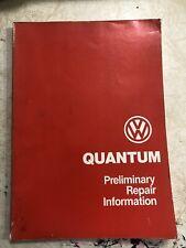 1981 Vw Quantum Preliminary Repair Information Volkswagen