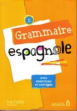 GRAMMAIRE ESPAGNOLE avec exercices et corrigés A1-A2 éditions Hachette 2013 NEUF