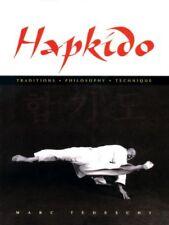 Hapkido : Traditions, Philosophy, Technique, Hardcover by Tedeschi, Marc, Bra...