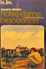YOUENN DREZEN notre-dame de Bigoudenn 1977 Denoel - Bretagne RARE++