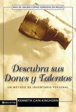 Descubra Sus Dones y Talentos : Un Metodo de Inventario Personal by Kenneth...
