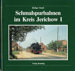 Schmalspurbahnen im Kreis Jerichow  · Verlag Kenning · Rüdiger Siemß