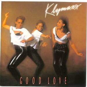 "Klymaxx Good Love UK 7"" Vinyl Record Single 1990 MCA1427 MCA 45 EX"