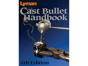 Lyman Cast Bullet Handbook: 4th Edition Book   # 9817004   New!