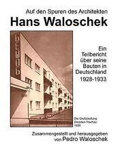 Auf den Spuren des Architekten Hans Waloschek (German Edition) by