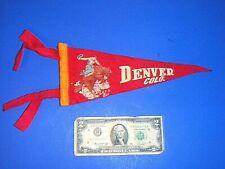 "Vintage ""Denver / Colo."" Buckin' Bronc ""Let 'er Buck"" Small Felt Pennant - 11"""