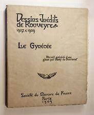 1909 Rouveyre Remy de Gourmont Le Gynécée Femme 76 dessins au trait reproduits