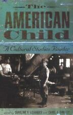 The American Child: A Cultural Studies Reader-ExLibrary