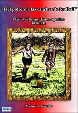 SAN LORENZO - HURACAN DEL POTRERO A LAS CANCHAS DE FOOTBALL - Soccer Book