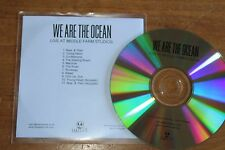 We are The Ocean / Europe Promo CD /  Live at Middle Farm Studios