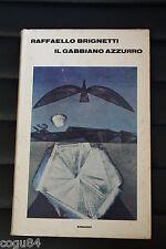 Raffaello Brignetti - Il gabbiano azzurro - Edizione Einaudi - narrativa