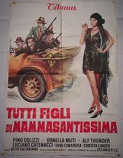 Manifesto TUTTI FIGLI DI MAMMASANTISSIMA 1973  MUTI THUNDER COLIZZI 2F