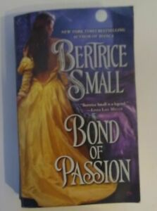 Border Chronicles: Bond of Passion 6 by Bertrice Small (2013, Paperback)