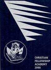 Christian Fellowship Academy Paris Texas 2000 Yearbook Annual