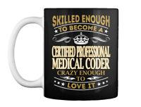 Certified Professional Medical Coder Gift Coffee Mug