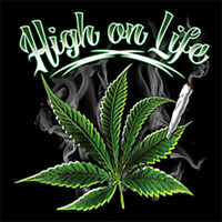 Marijuana High On Life Weed Blunt Smoke 420 Cronic Kush Pot Leaf T-Shirt Tee
