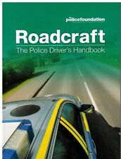 Roadcraft The Police Driver's Handbook Book | Police Foundation 2018*polc_bk