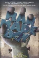 BRAND NEW BOOK Man Made Boy by Jon Skovron (2013, Hardcover)
