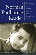 The Norman Podhoretz Reader: A Selection of His Writings from the-ExLibrary