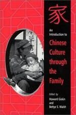 AN INTRODUCTION TO CHINESE CULTURE THROUGH FAMILY (SUNY SERIES IN **BRAND NEW**