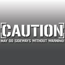 Precaución puede ir hacia los lados Novedad Advertencia Divertido JDM, Drift Car Vinilo Autoadhesivo Con