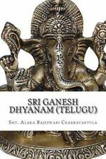 Dhyanam: Sri Ganesh Dhyanam (Telugu) : In Telugu with English Meaning by...