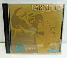 Larnelle Harris The Best of 10 Years Volume 2 Gospel CD Disc Near Mint