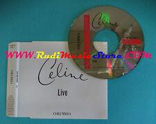 CD Singolo Céline Dion Live SAMPCS 8302 1 PROMO WITH COCCIANTE no mc lp vhs(S26)