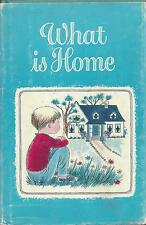 What is home story by mary e. boyd art judy stang hc/dj gibson co 1969 fine copy