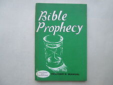 BIBLE PROPHECY Teacher's Manual GREAT THEMES OF THE CHRISTIAN FAITH Horton