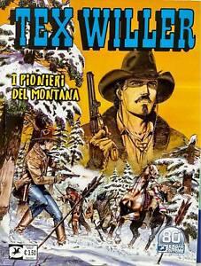 Fumetto Sergio Bonelli Editore Tex Willer n 32 I Pionieri della Montana